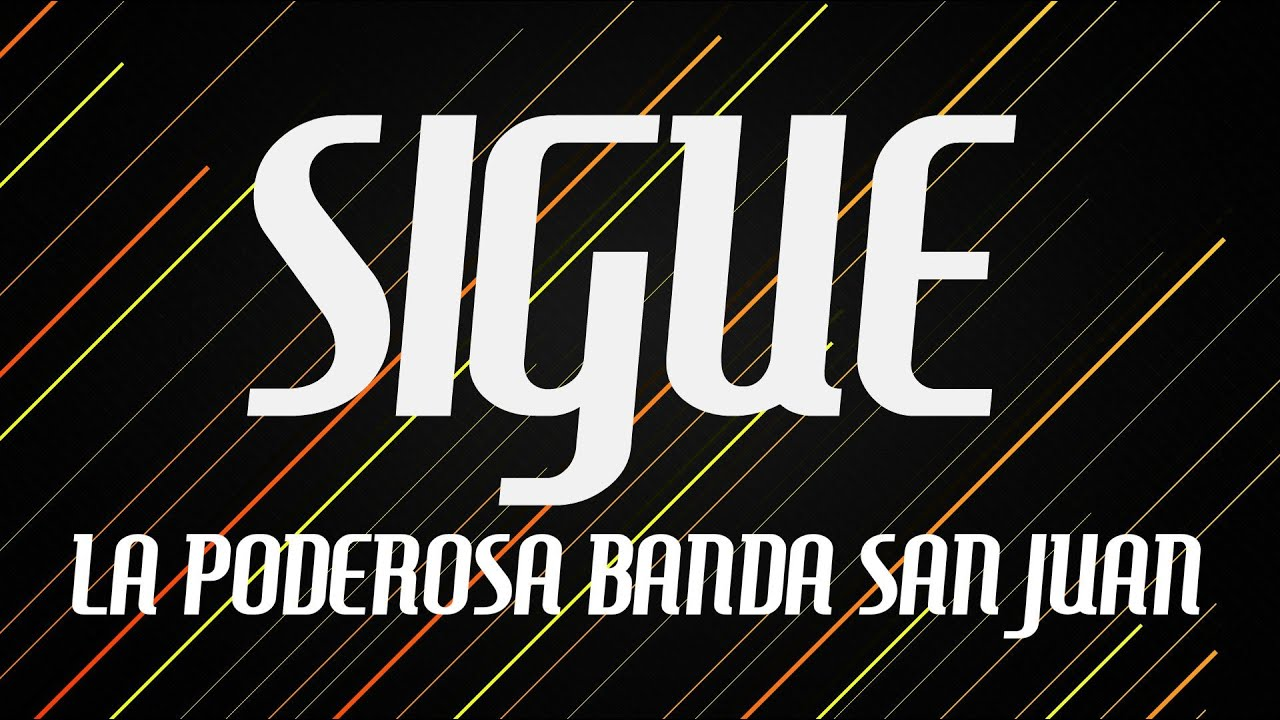 Sigue - La Poderosa Banda San Juan / Luis Flores (cover) - YouTube