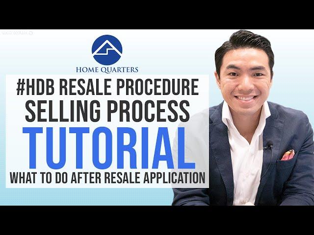 HDB Resale Flat Procedure-Selling Process Tutorial