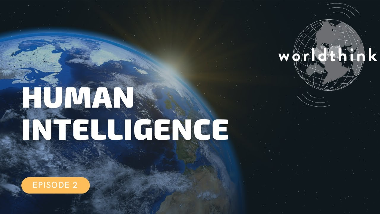 Episode 2: Human Intelligence