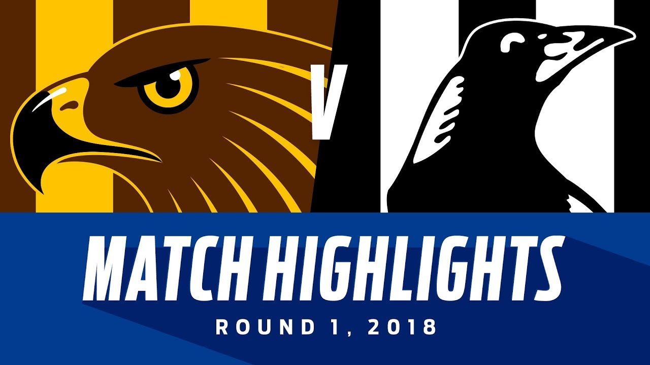 Match Highlights Hawthorn V Collingwood Round 1 2018