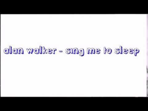 Download lagu alan walker alone & sing me to sleep