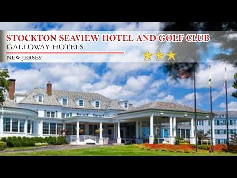 Stockton Seaview Hotel and Golf Club - Galloway Hotels, New Jersey