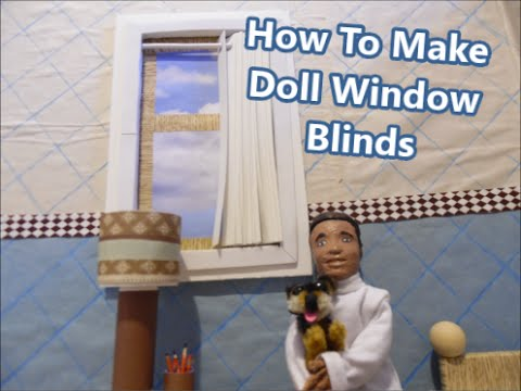 How To Make Doll Window Blinds