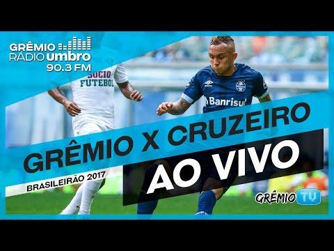 [AO VIVO] Grêmio x Cruzeiro (Brasileirão 2017) l GrêmioTV