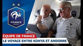 Le voyage vers Andorre avec les Bleus, Equipe de France, FFF 2019