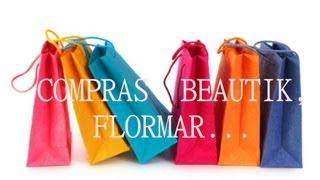 ❤ Compras Flormar, Beautik... ❤
