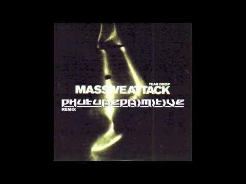 Massive Attack - Teardrop (Phutureprimitive Remix)