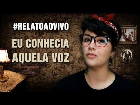 ESCUTAR RELATO É LEGAL DEMAIS! Eu Conhecia Aquela Voz #RelatoAoVivo 199
