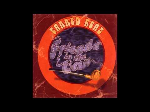 Canned Heat - Friends in the can [Full album HQ]