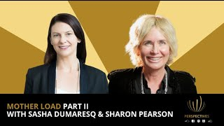 Mother Load Part II | Live Coaching Session | #PERSPECTIVES with Sharon Pearson Season 2 Episode 14