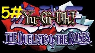 Yu-Gi-Oh The Duelists Of The Roses Detonado Parte 5# Lancastrians
