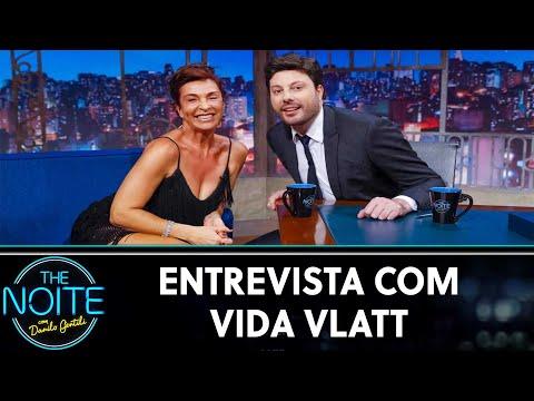 Entrevista com Vida Vlatt  The Noite 090719