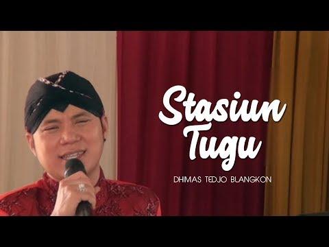 Download Mp3 lagu STASIUN TUGU - DHIMAS TEDJO BLANGKON gratis