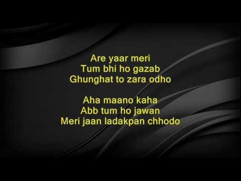 Are yaar meri tum bhi ho gazab (with female voice)  - Teen Deviyan - Full Karaoke