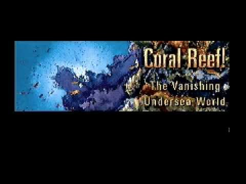 Coral Reef! The Vanishing Unersea World advertisement