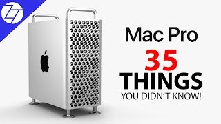 Mac Pro 2019 - 35 Things You Didn't Know!