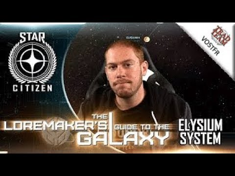 Loremaker's Guide to the Galaxy : Le système Elysium - VOSTFR