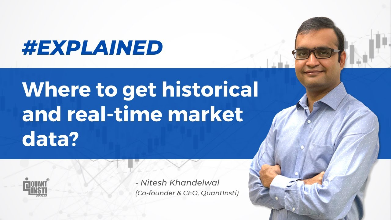 Where to get historical and real-time market data? #AlgoTradingAMA