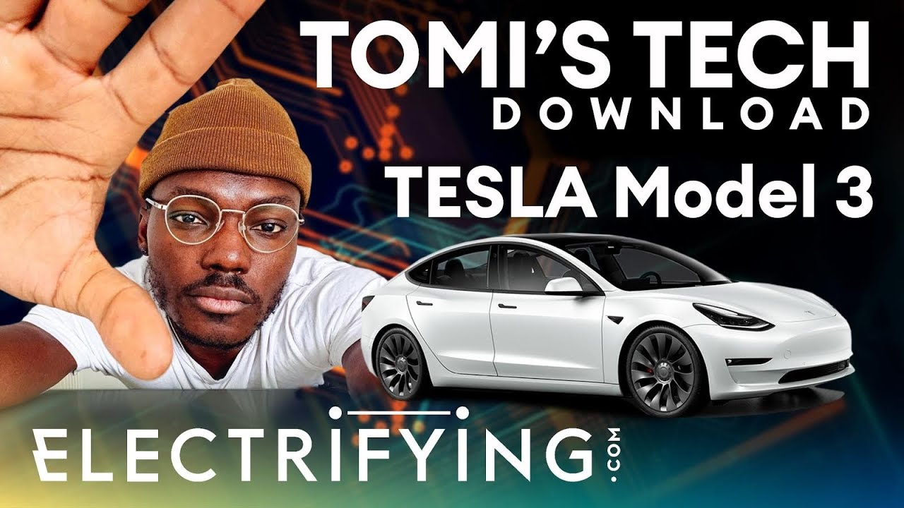 Tesla Model 3 technology review - Tomi's Tech Download / Electrifying