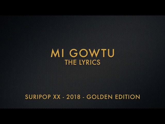 Mi Gowtu Songtekst Suripop XX (2018) The Lyrics