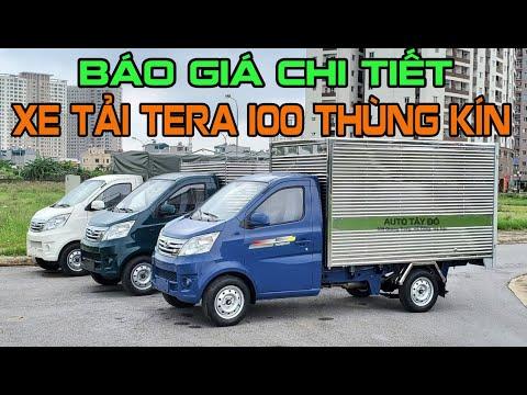 Báo giá xe tải nhẹ Tera 100 thùng kín 2021 - Xe tải nhẹ bán chạy nhất VN