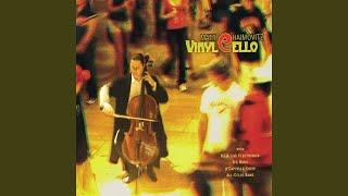 Vinylcello (2007) - I.-iv.