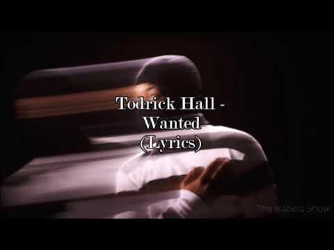 Todrick Hall - Wanted (Lyrics)