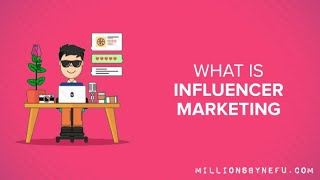 What is Influencer Marketing? How to get Started.