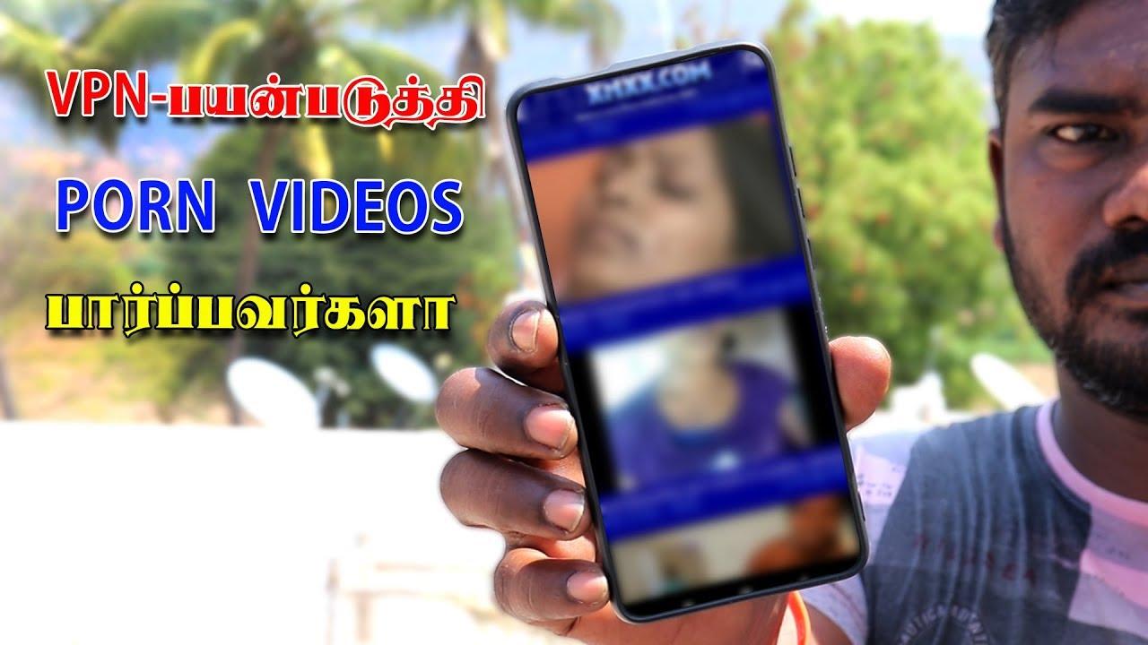 Download VPN-பயன்படுத்தி PORN VIDEOS பார்பவர்களா   ANDROID TECH KUMAR