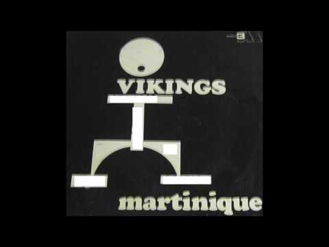 Vickings de la Martinique - Cadence Djouk Djouk