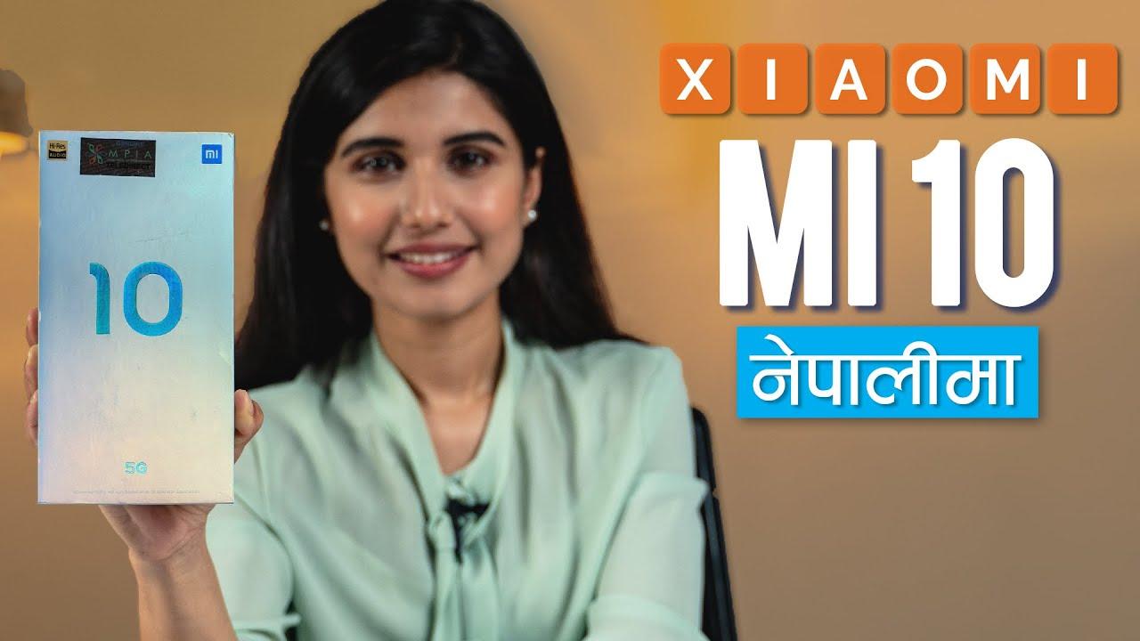 Mi 10 Unboxing & Full Review नेपालीमा