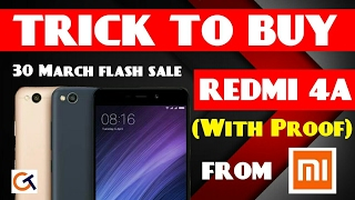 (UPDATED)TRICK TO BUY REDMI 4A FROM MI on 30March| REDMI 4A AMAZON SALE