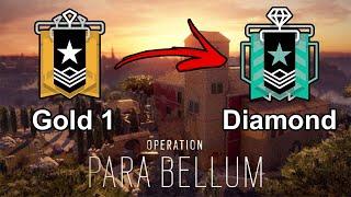 How I Got DIAMOND! : Ranked Highlights - Operation Para Bellum - Rainbow Six Siege Gameplay