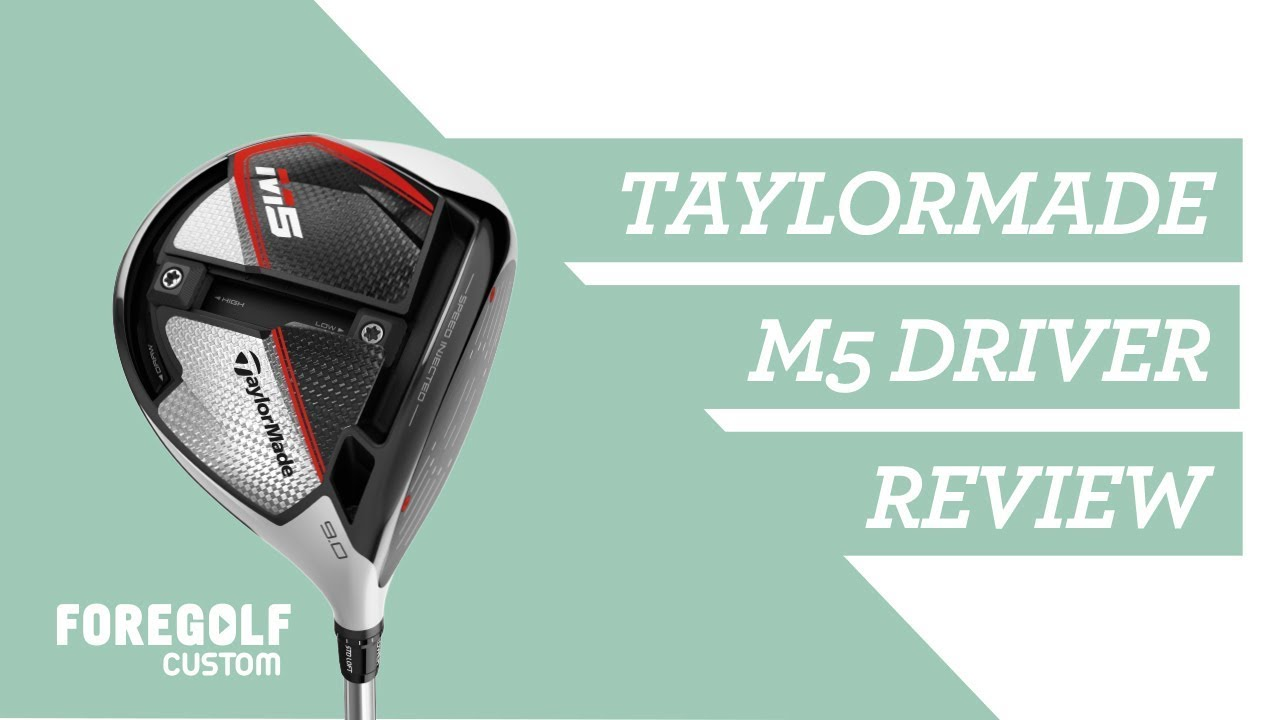 TaylorMade M5 Driver - Settings Review : YouTube | ForeGolf