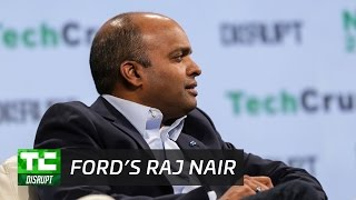 Ford's future focus with Raj Nair | Disrupt NY 2017