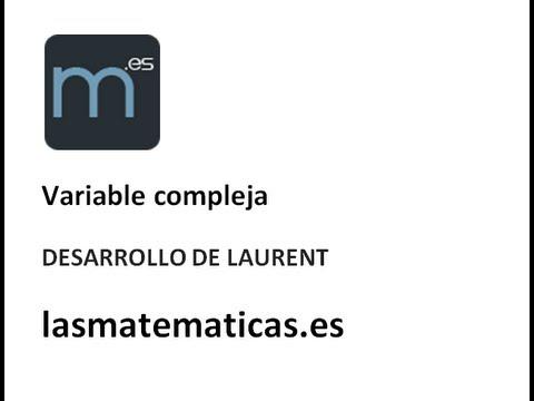 Variable compleja - Series de Laurent 1