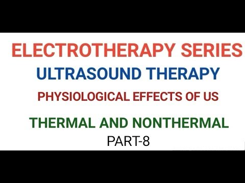 ELECTROTHERAPY SERIES  ULTRASOUND THERAPY PART 8 PHYSIOLOGICAL EFFECTS(HINDI) HD