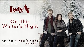 Lady A - On This Winters Night (Audio) YouTube Videos