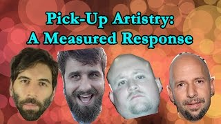 Pick Up Artistry: A Measured Response thumbnail