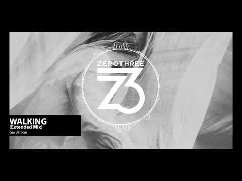 Gai Barone - Walking (Zerothree Exclusive) Mp3