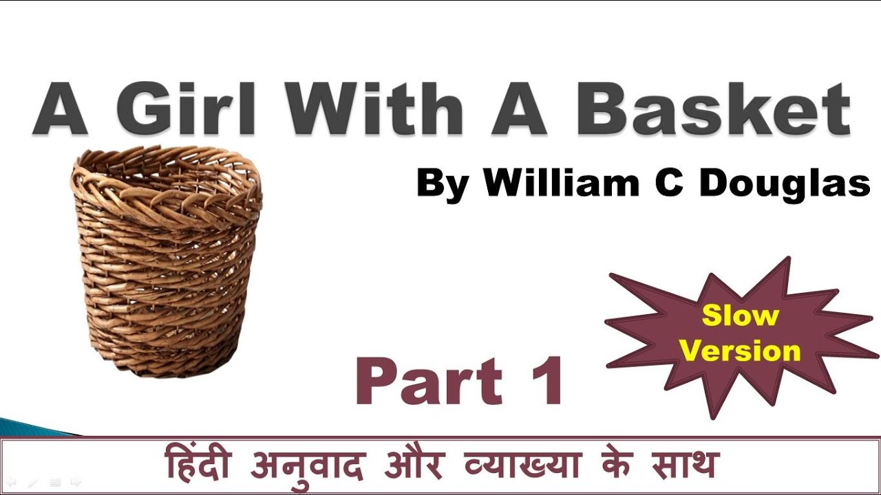 A Girl With A Basket: Hindi translation and summary