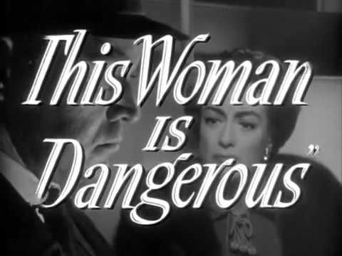 This Woman Is Dangerous 1952 (Joan Crawford) . Trailer - YouTube