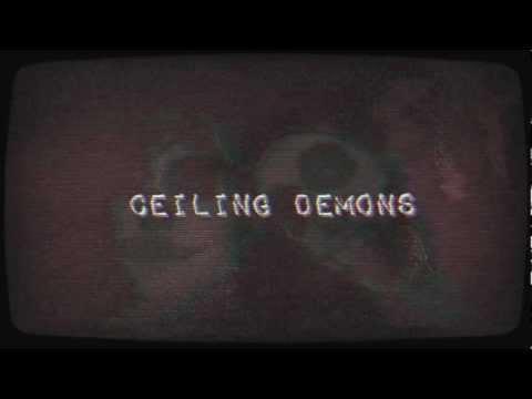 Ceiling Demons - 03/12/12
