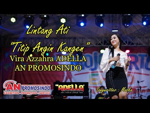 Download Lintang Ati Titip Angin Kangen Adella AN Promosindo Mojokerto Expo 2019 Mp4 baru