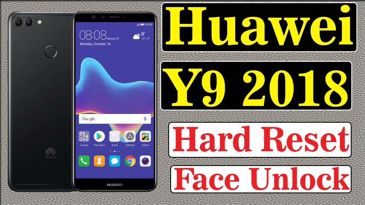 Huawei Y9 (2018) Recovery Mode Videos - Waoweo