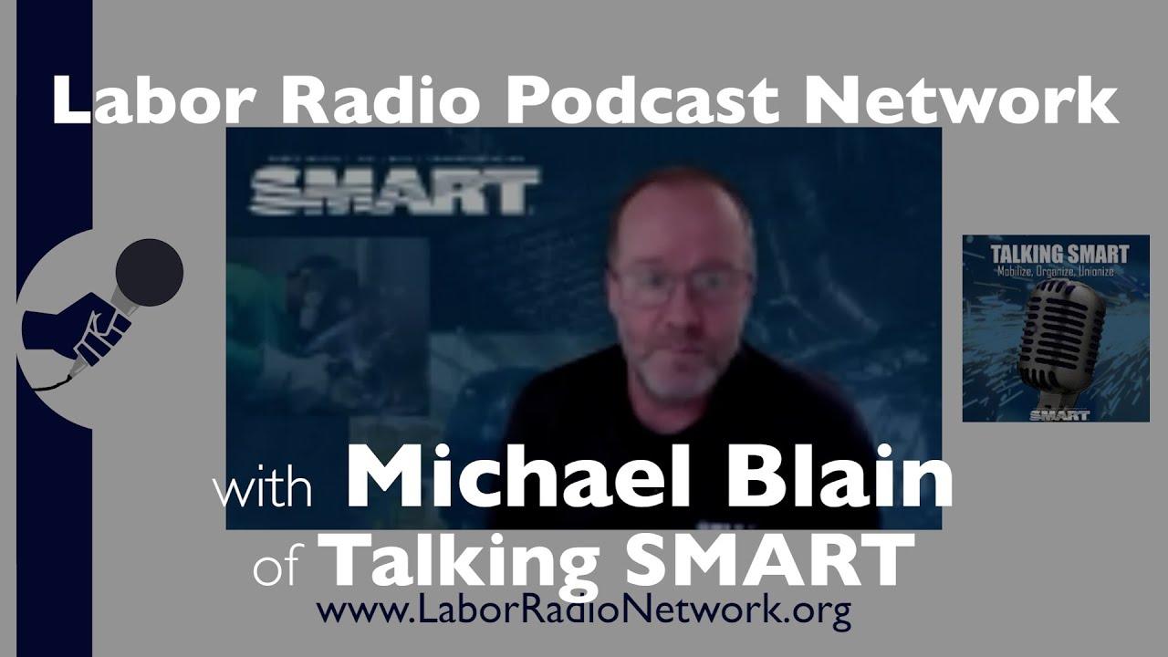 Michael Blain co-host of Talking SMART - International Association of Machinists & Aerospace Workers