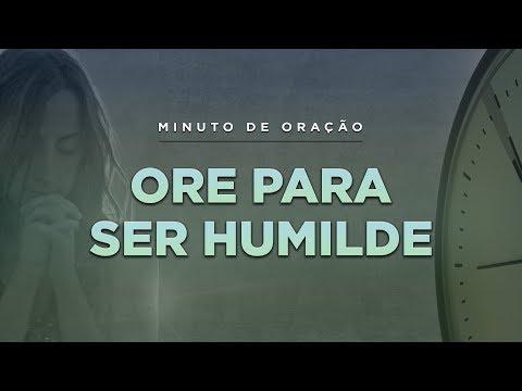 ORAÇÃO PARA TER MAIS HUMILDADE - (Minuto de Oração) Pastor Antonio Junior