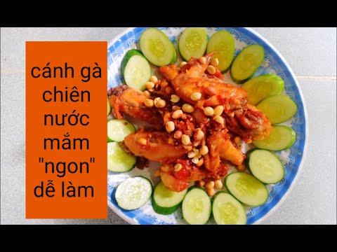 cách làm món cánh gà chiên nước mắm giòn ngon đơn giản dễ làm!!!!