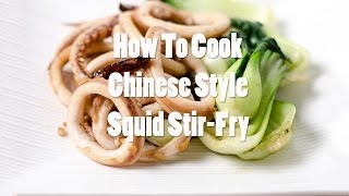 Chinese Style Squid Stir Fry