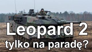 Leopard 2 tylko na paradę? (Komentarz) #gdziewojsko Leopardy na złom?